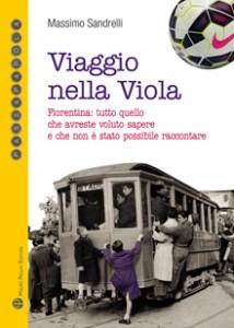 Viaggio nella Viola (Massimo Sandrelli)
